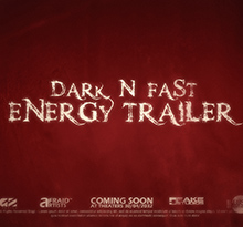 Dark & Fast Energy Trailer